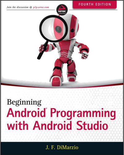 Beginning Android Programming With Android Studio (Wrox Beginning Guides).